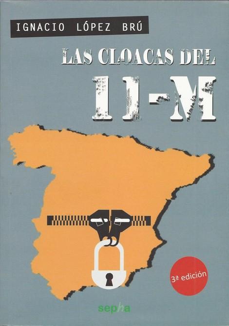 LAS CLOACAS DEL 11M